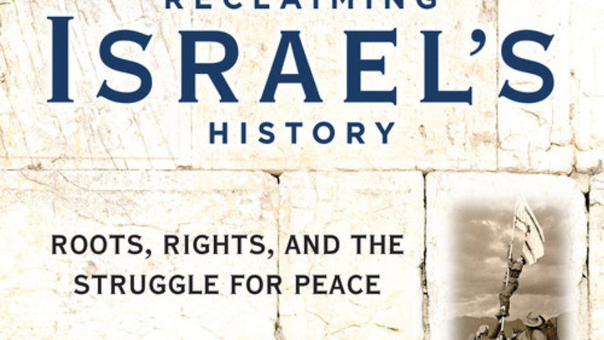 "The cover of ""Reclaiming Israel's History,"" by David Brog. Credit: Regnery Publishing."