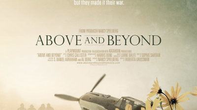 "Click photo to download. Caption: The film poster for ""Above and Beyond,"" Nancy Spielberg's documentary on American pilots who volunteered for Israel during the 1948 War of Independence. Credit: Above and Beyond."