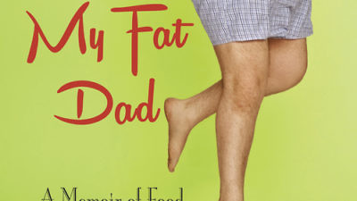 """The cover of """"My Fat Dad,"""" by Dawn Lerman. Credit: Berkley Books."""