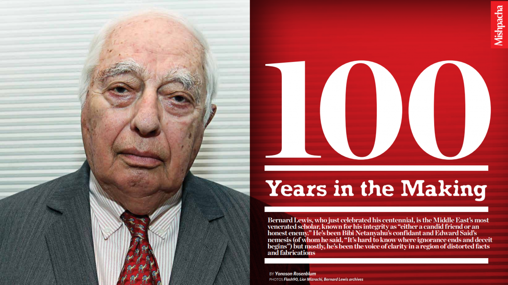 "Bernard Lewis, ""100 Years in the Making."" Article and photos courtesy of Mishpacha magazine, 2016."