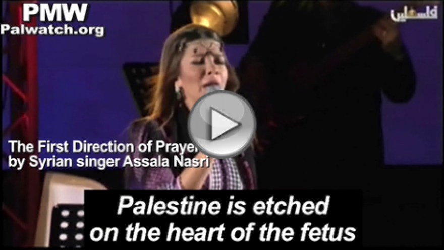 """The Palestinian Authority is promoting a song lately in which mothers are taught to see their unborn fetus as a future """"Martyr for Palestine."""" The song has been broadcast on official P.A. radio, Fatah's Awdah TV, and now official P.A. TV. (PMW)"""