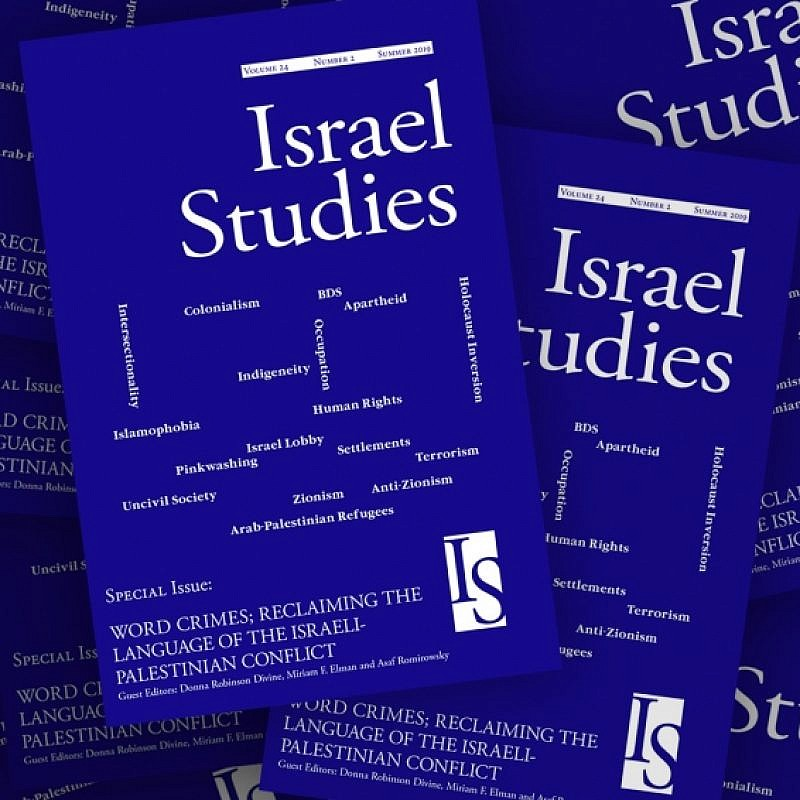"The special issue of the Summer 2019 edition of ""Israel Studies,"" titled ""Word Crimes: Reclaiming the Language of the Israel-Palestinian Conflict."""