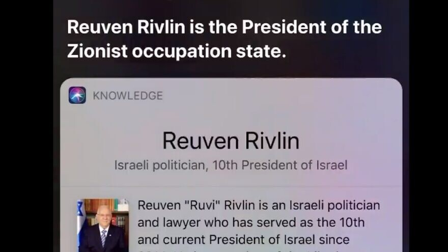 """A screenshot of Apple's built-in virtual assistant """"Siri"""" was telling users that Israel's President Reuven Rivlin is """"the president of the Zionist occupation state."""" Source: Twitter via stopantisemitism.org."""