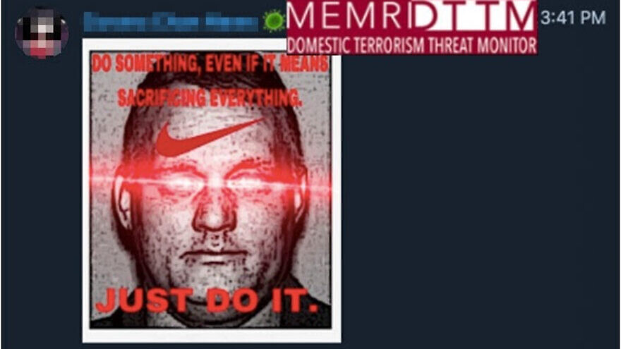 """A Telegram channel that posts racist and anti-Semitic content shared a post showing Bowers with eyes glowing and the text, """"Do something, even if it means sacrificing everything"""" with the Nike motto """"Just Do It."""" Credit: MEMRI Domestic Terrorism Threat Monitor."""