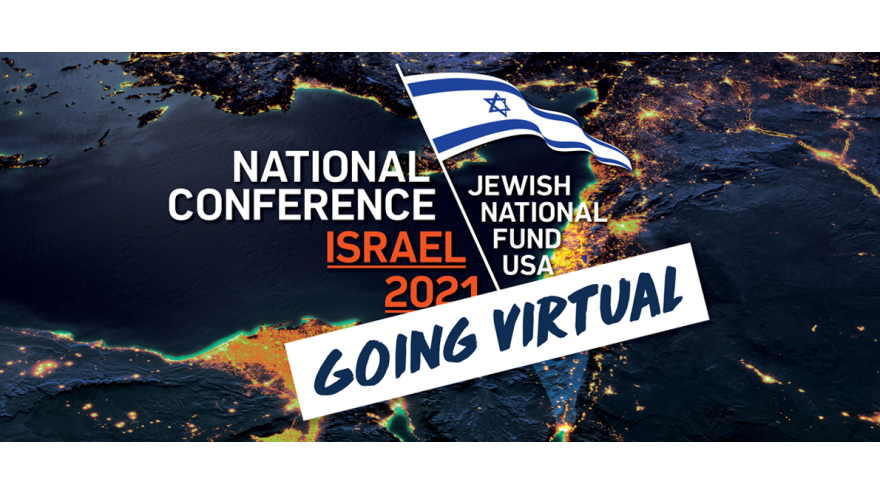 JNF-USA's National Conference will take hundreds of participants to Israel virtually